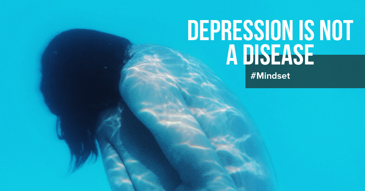 Depression is not a disease