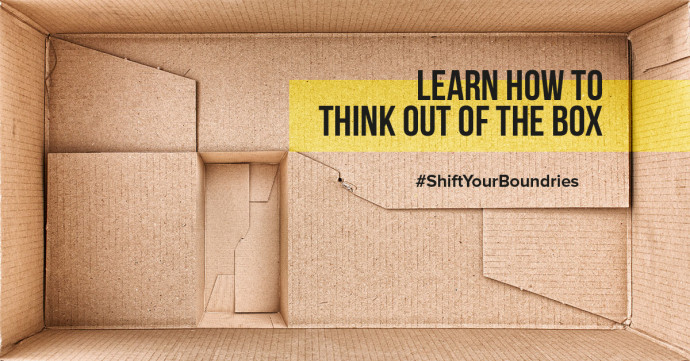 Learn how to think out of the box