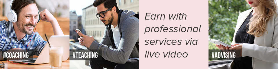 earn-with-professional-services-via-live-video