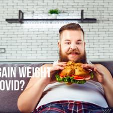 I gained weight because of COVID