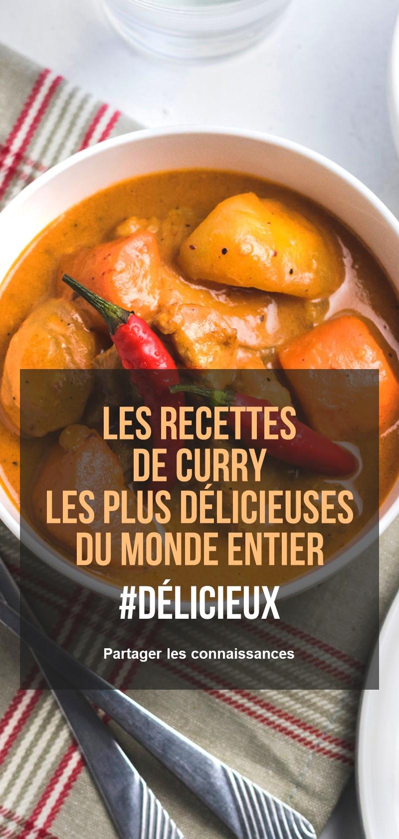 Les Recettes De Curry Les Plus Delicieuses Du Monde Entier