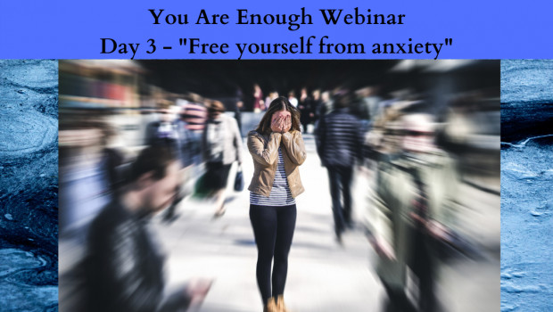 """You Are Enough EFT Tapping Meditation Series Day 3 - """"Free Yourself From Stress And Anxiety"""""""