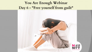 "You Are Enough EFT Tapping Meditation Series Day 6 - ""Free Yourself From Guilt"""